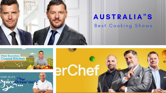 The Top 10 Cooking Shows On Australian Tv For 2018 Curry